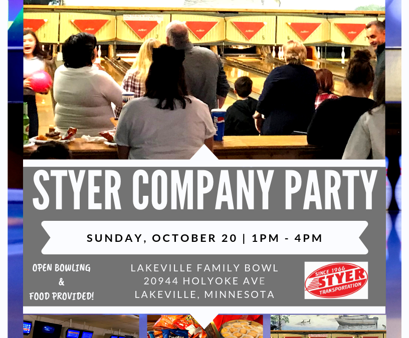 STYER COMPANY PARTY – OCTOBER 20TH!